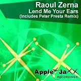 Lend Me Your Ears (Peter Presta Apple Jaxx Mix)