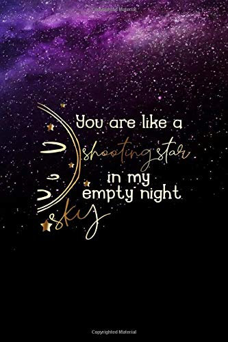 You Are Like A Shooting Star In My Empty Night Sky: Notebook Journal Composition Blank Lined Diary Notepad 120 Pages Paperback Purple Sky Shooting Star