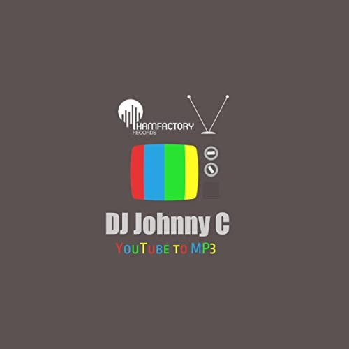 Youtube To MP3 (Original Mix) by DJ Johnny C on Amazon Music
