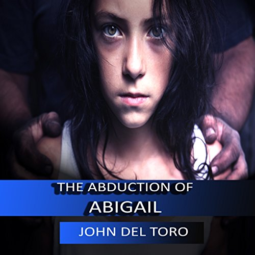 The Abduction of Abigail audiobook cover art