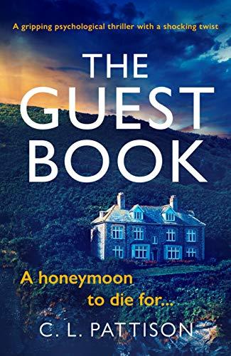 The Guest Book by [C. L. Pattison]