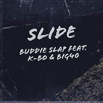 Slide (feat. K-Bo & Big40)