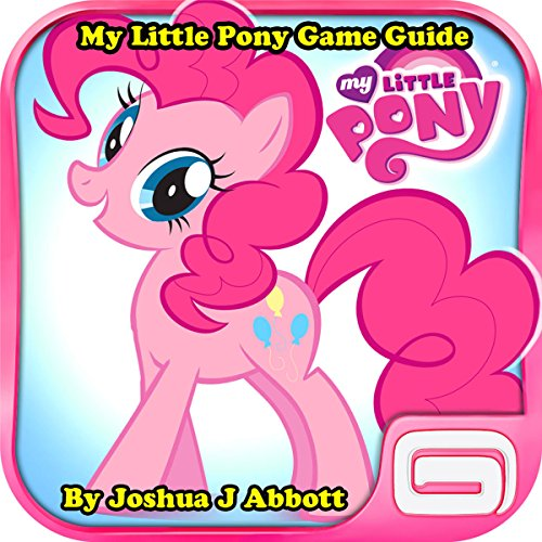 My Little Pony Game Guide audiobook cover art