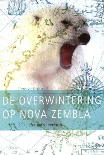 De overwintering op Nova Zembla: het...