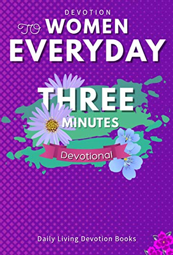 Three-Minute Devotions to Women: Devotional (purple) Everyday