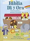 Biblia Di y Ora: Primeras palabras, historias y oraciones