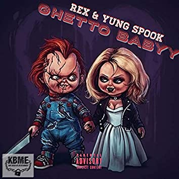 Ghetto Babyy (feat. Rex)