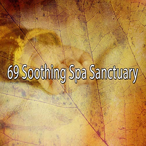 69 Soothing Spa Sanctuary