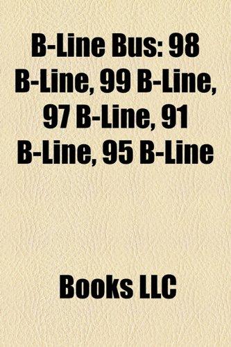 B-Line Bus: 98 B-Line, 99 B-Line, 97 B-L
