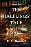 The Halflings' Tale: A Reckoning of Time (Volume 2)