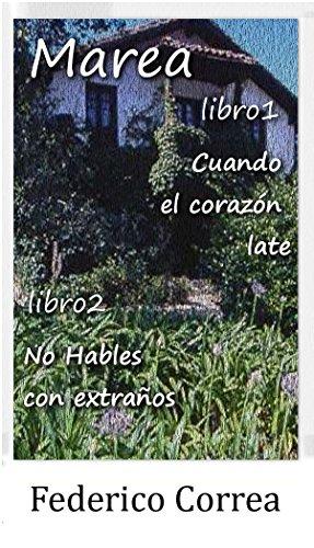 (Pack) Marea libro 1 Cuando el corazón late + Marea libro 2 No hables con extraños: (intriga y suspense)