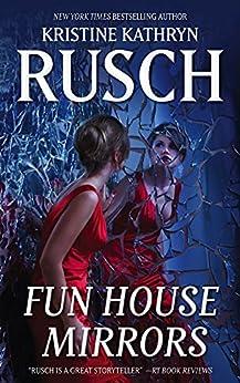Fun House Mirrors by [Kristine Kathryn  Rusch]