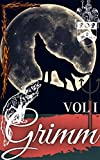Grimm: Cuentos VOLUME 1 (Grimm Spanish)