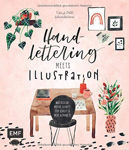 Handlettering meets Illustration: Watercolor-Motive Schritt-für-Schritt & neue Alphabete