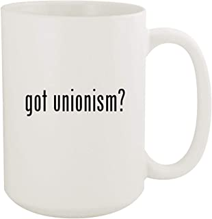 got unionism? - 15oz White Ceramic Coffee Mug