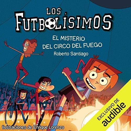 Diseño de la portada del título El Misterio Del Circo Del Fuego