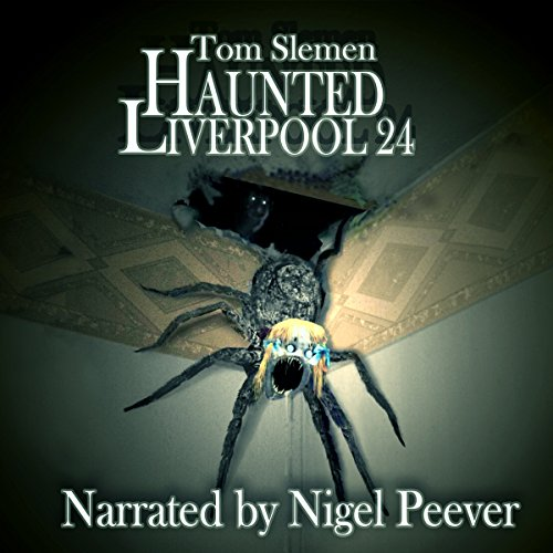 Haunted Liverpool 24 audiobook cover art