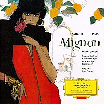 Thomas: Mignon - Highlights (Sung in German)
