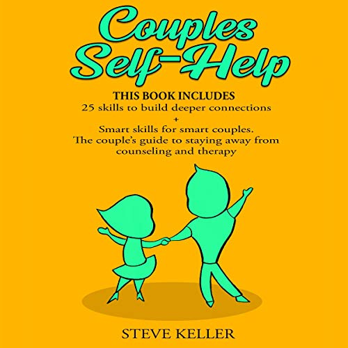 Couples Self-Help Audiobook By Steve Keller cover art