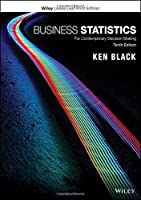 Business Statistics: For Contemporary Decision Making, 10th Edition Front Cover