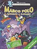 Marco Polo Ritorno A Xanadu [Italia] [DVD]