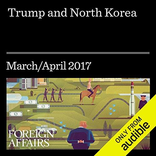 Trump and North Korea audiobook cover art