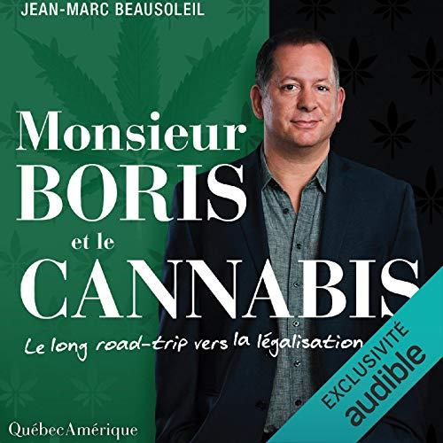 Page de couverture de Monsieur Boris et le cannabis