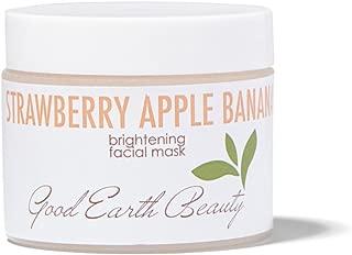 Good Earth Beauty Facial Mask - Strawberry Apple & Banana Clay Brightening Natural 2 Ounce