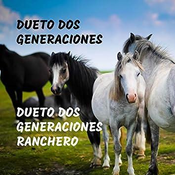 Dueto Dos Generaciones Ranchero