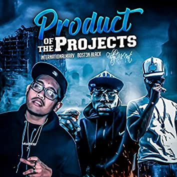 Product of the Projects (feat. Bosten Black & Filthy Mcnast)