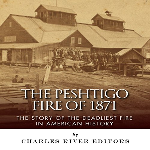 The Peshtigo Fire of 1871 audiobook cover art