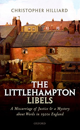 The Littlehampton Libels: A Miscarriage of Justice and a Mystery about Words in 1920s England (English Edition)
