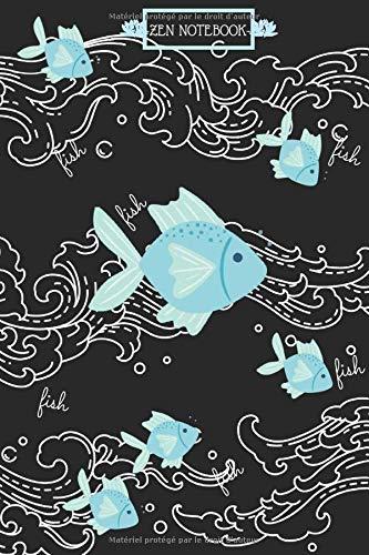 Zen notebook: Carnet de notes ligné poissons, idéal pour les amoureux des animaux et ceux qui aspirent à la zen-attitude | format 110, 6*9 pouces