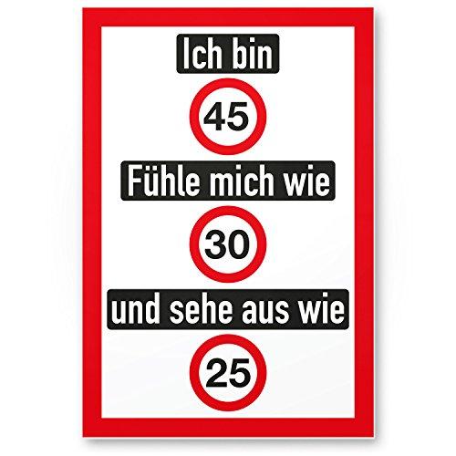 DankeDir! Ich Bin 45 Jahre (nett), Kunststoff Schild - Geschenk 45. Geburtstag, Geschenkidee Geburtstagsgeschenk Fünfundvierzigsten, Geburtstagsdeko/Partydeko/Party Zubehör/Geburtstagskarte