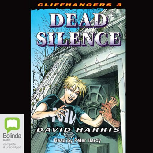 Dead Silence     Cliffhangers, Book 3              By:                                                                                                                                 David Harris                               Narrated by:                                                                                                                                 Peter Hardy                      Length: 2 hrs and 23 mins     Not rated yet     Overall 0.0