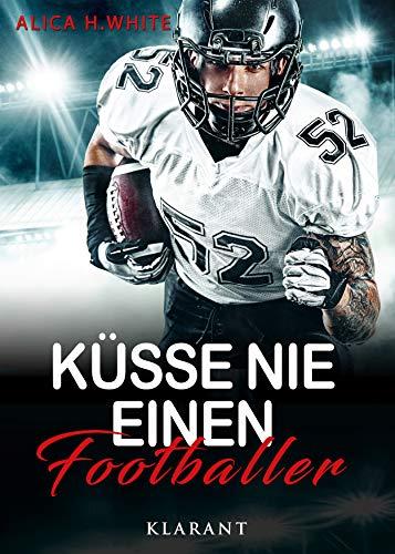 Küsse nie einen Footballer (Football Hearts 2)