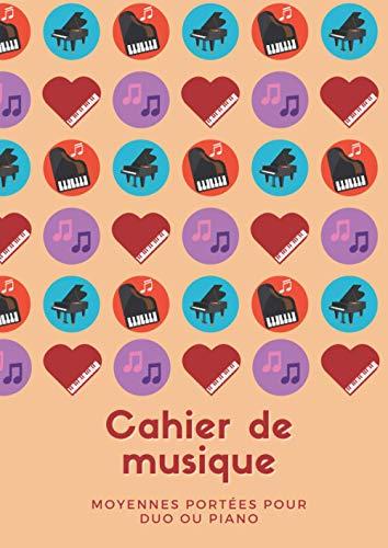Cahier de musique - Moyennes Portées pour Duo ou Piano: Carnet de musique avec 10 portées de taille intermédiaire regroupées par deux   5x2 portées ... musique   60 pages format 21 x 29,7 cm (A4)