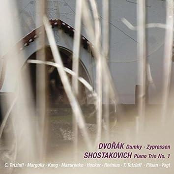Dvořák: Dumky & Zypressen - Shostakovich: Piano Trio No. 1 (Live)