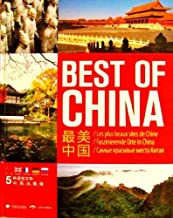 Best of China / Chinese Natural Landscapes / Mountains / Palaces / Mausoleums / Gardens / Chinese Art / Chinese Scenic Spots / Chinese Ancient Towns / High Quality Photos with Description in English, Chinese, François, Deutsch, Pусский / CHI
