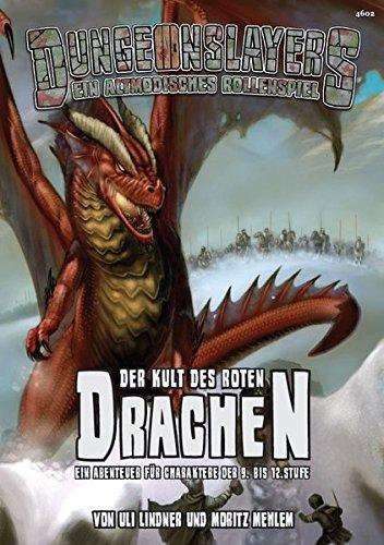 Der Kult des roten Drachen: Ein Abenteuer für Dungeonslayers - das altmodische Fantasy Rollenspiel
