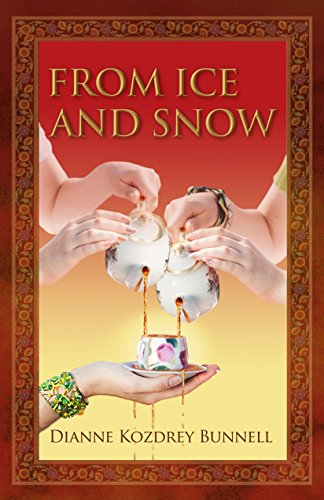 Book: From Ice and Snow (Life Is Calling Book 2) by Dianne Kozdrey Bunnell
