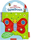 Mein kuschelweiches Spielbuch: Kleiner Schmetterling: Ab 3 Monate