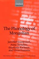 SVANTESSON : PHONOLOGY MONGOLIAN (The Phonology of the World's Languages)