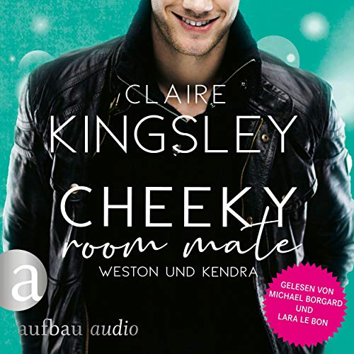 Cheeky Room Mate - Weston und Kendra Titelbild