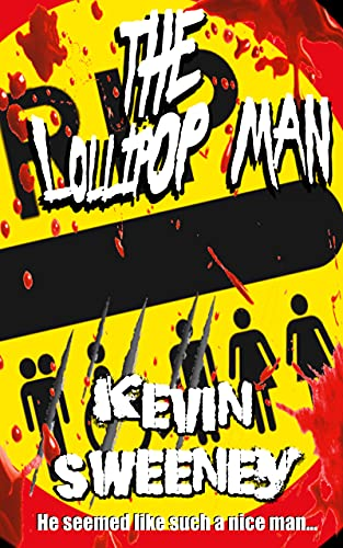 THE LOLLIPOP MAN: Extreme Horror (English Edition)