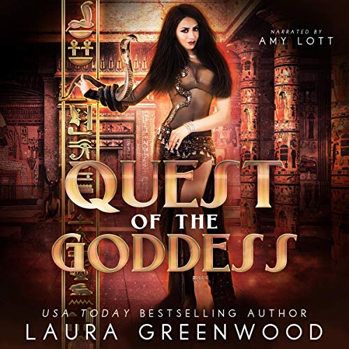 Quest of the Goddess Laura Greenwood Consorts of the Goddess Reverse Harem Ancient Egypt