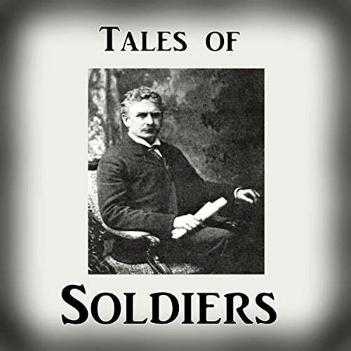 Tales of Soldiers from 'The Collected Works of Ambrose Bierce, Volume 2' audiobook cover art