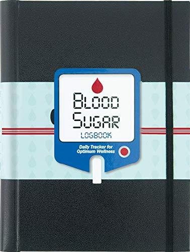 Blood Sugar Logbook (Daily Tracker for Optimum Wellness)
