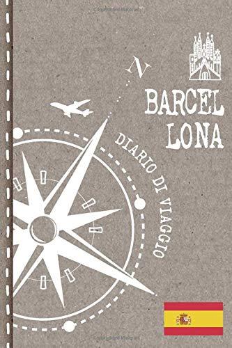 Barcellona Diario di Viaggio: Journal dotted A5 per Scrivere Appunti, Disegnare, Ricordi, Quaderno da Disegno, Dot Grid Giornalino, Bucket List – Libro Attività per Viaggi e Vacanze Viaggiatore