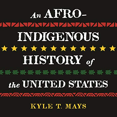 Couverture de An Afro-Indigenous History of the United States